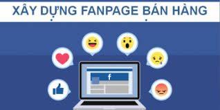 Xây dưng và bán hàng trên Fanpage hiệu quả