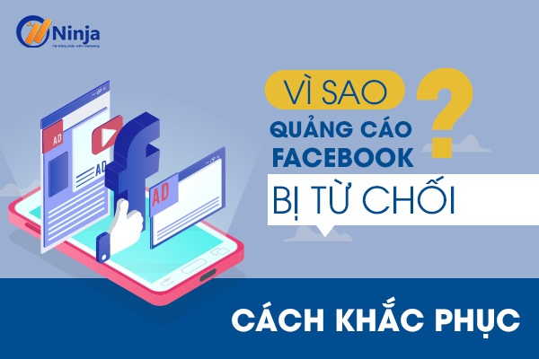 quảng cáo facebook bị từ chối